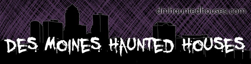Des Moines Haunted Houses